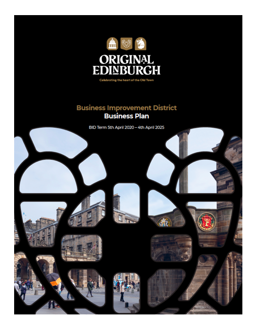 BID Business Plan - Our BID Business Plan has launched!This Business Plan is our proposal to you, the business community, to make a case for the value a BID can bring to the Old Town.Over the coming months, we will continue to discuss these priorities with businesses, local communities and other partners to develop a detailed business plan. This business plan will be subject to a vote among the businesses contributing to the project in late 2019.Click here to view the full business plan.