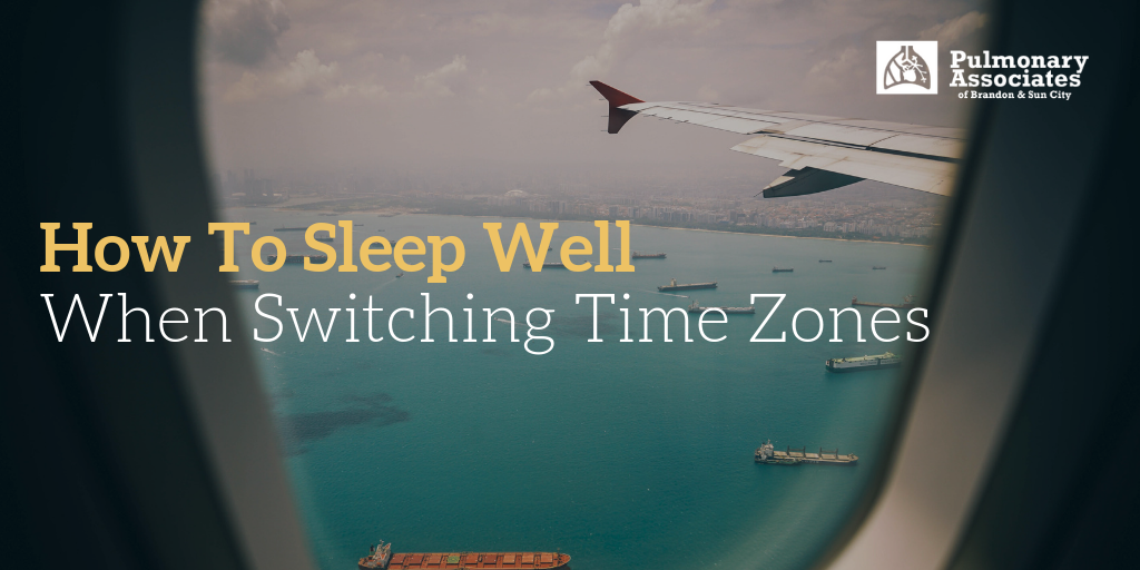 how to sleep well when switching time zones, adjusting to new time zones