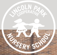 Lincoln Park Cooperative Nursery School - 1753 N. Fern Court Chicago, IL 60614312-944-5469admin@lincolnparkcoop.org