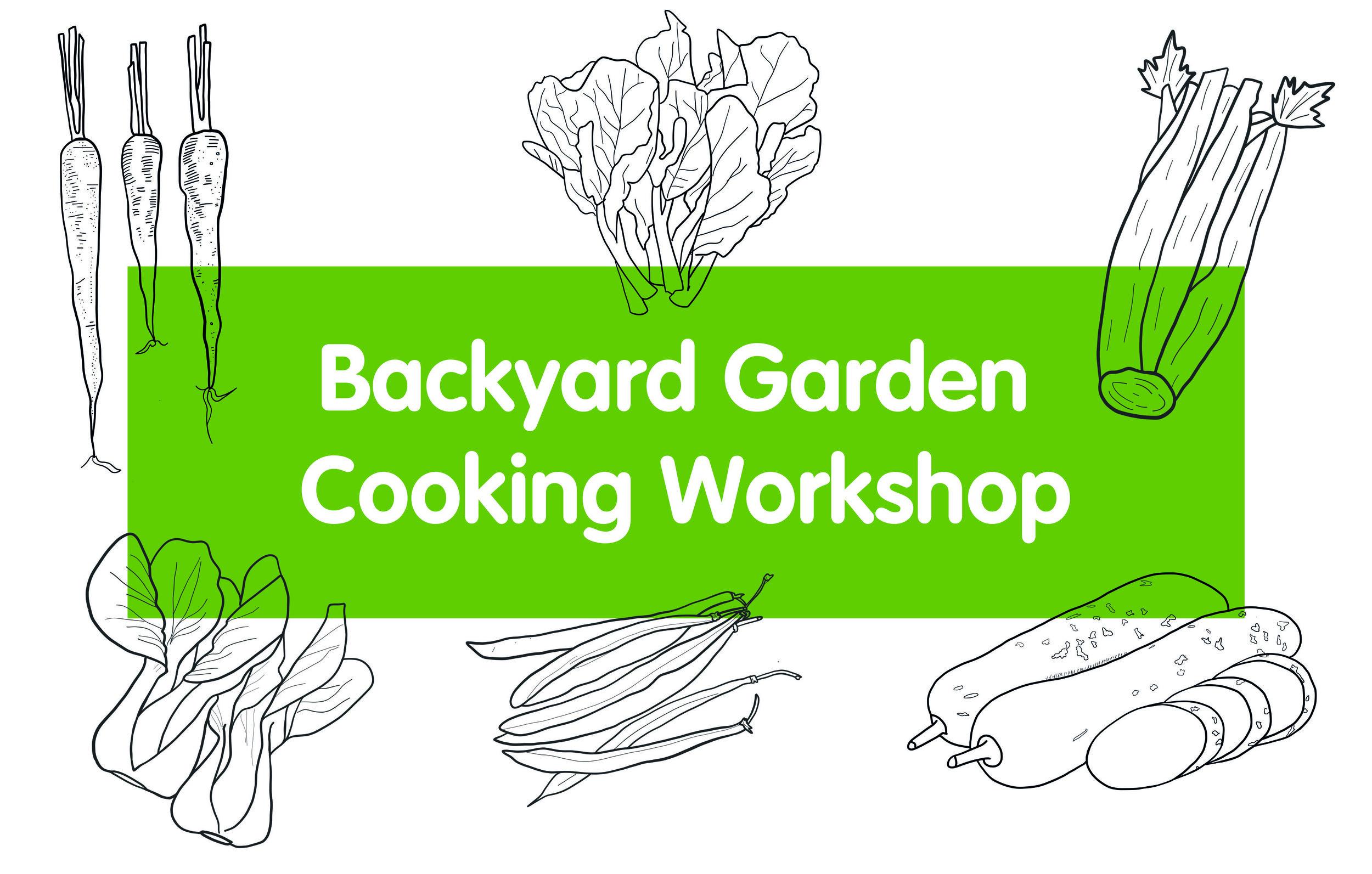 Garden Cooking Workshop