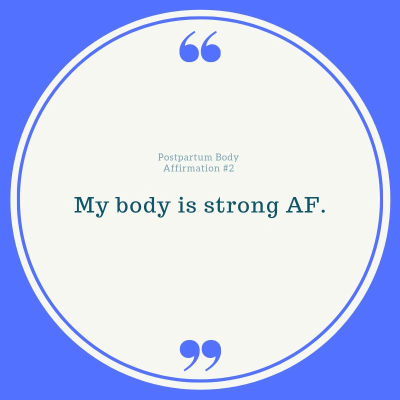Postpartum Fitness Affirmation #1-22.png