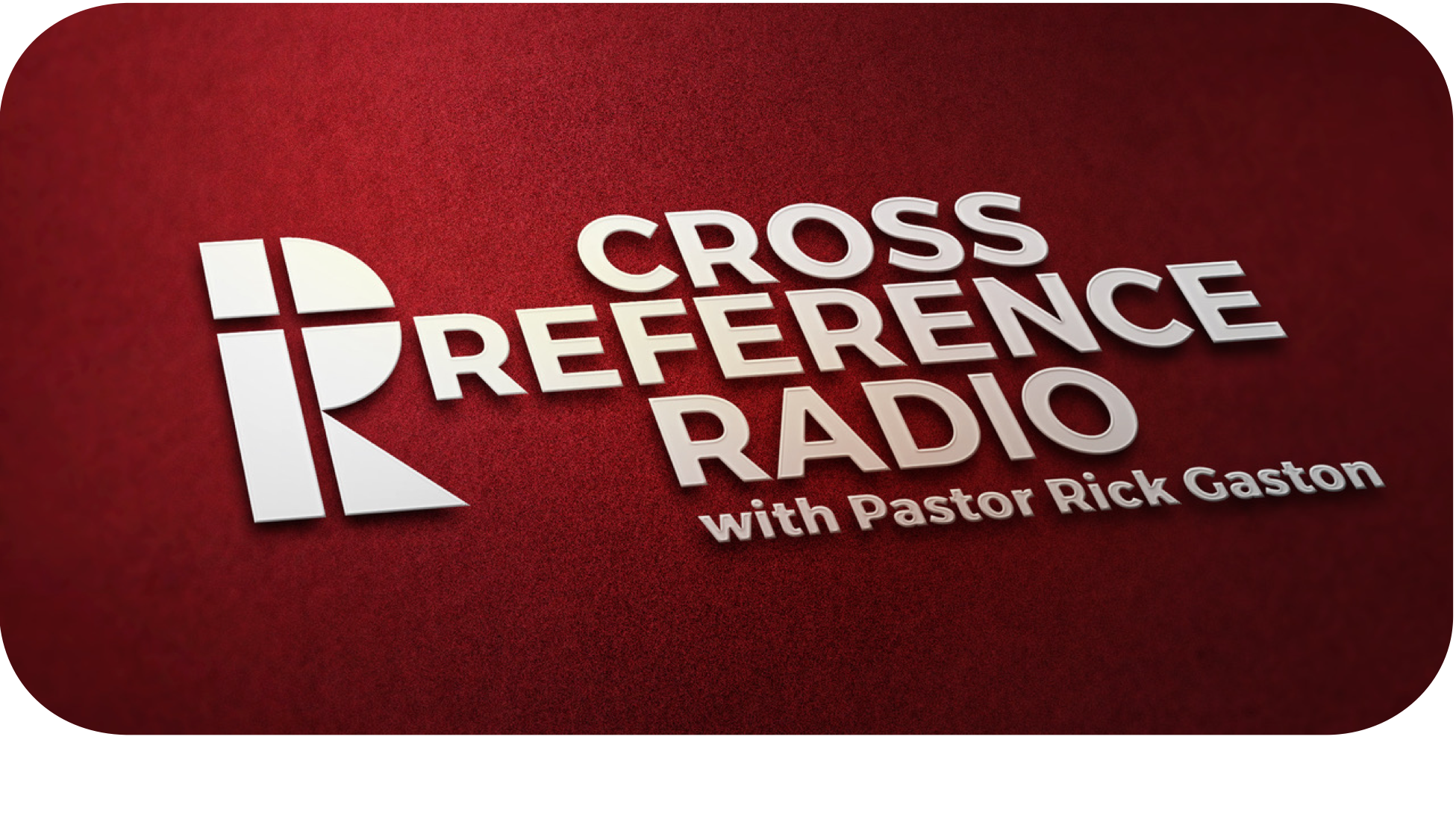 Cross Reference Radio   Weekdays at 12:30PM
