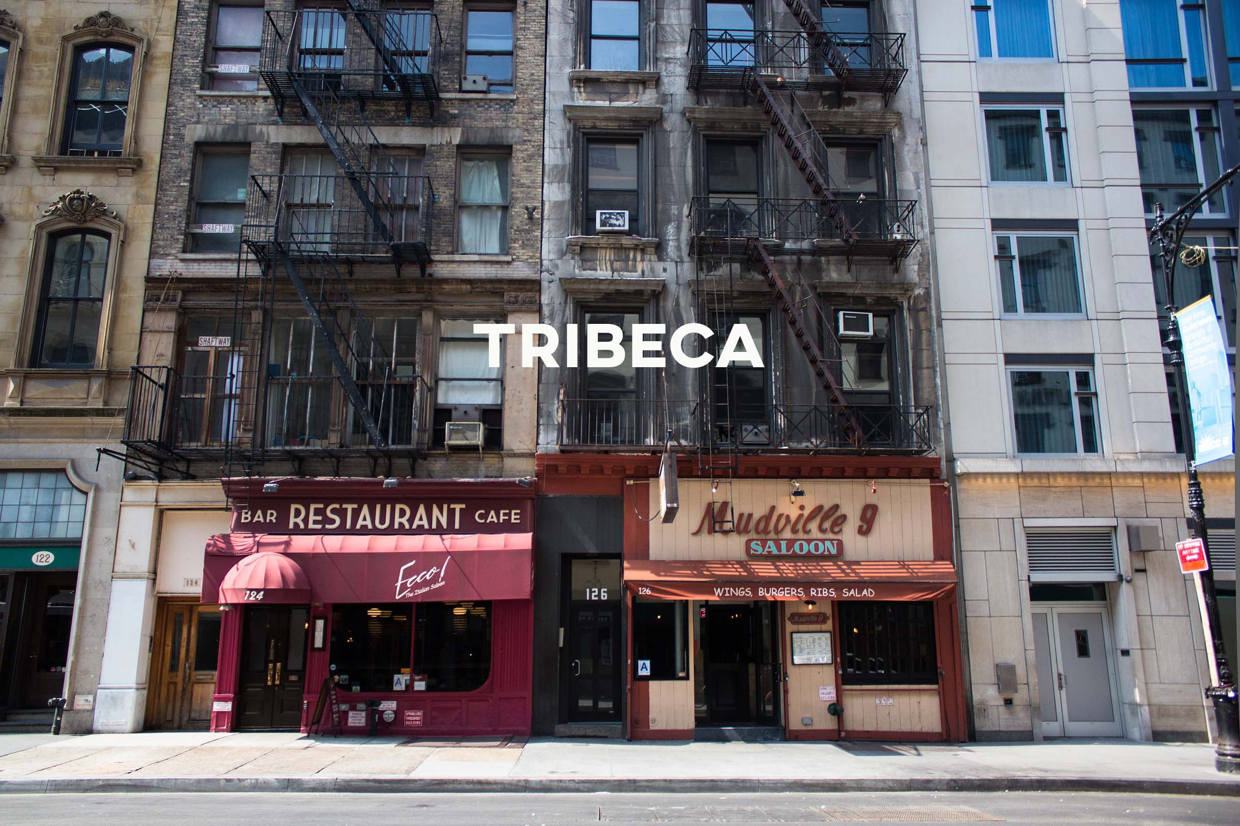 Tribeca - Films, family, and comfort, make this ecclectic neighborhood great for all