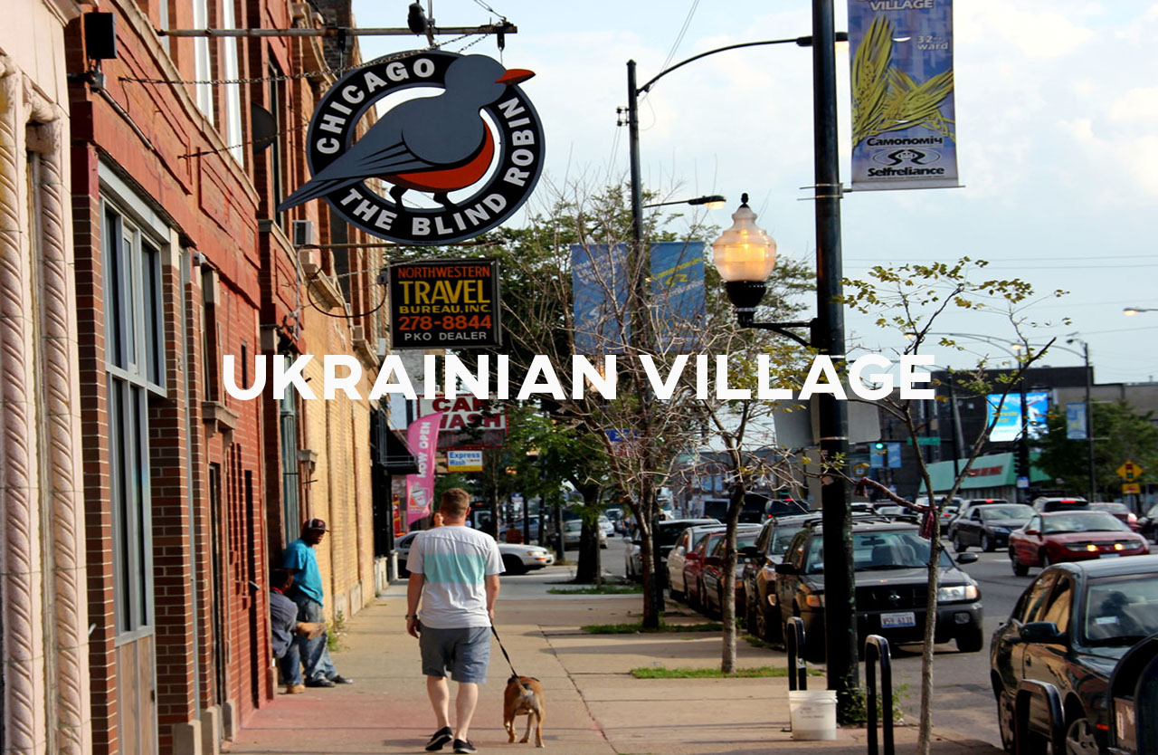 Ukrainian Village - Approachable and family friendly, one of the city's best kept secrets