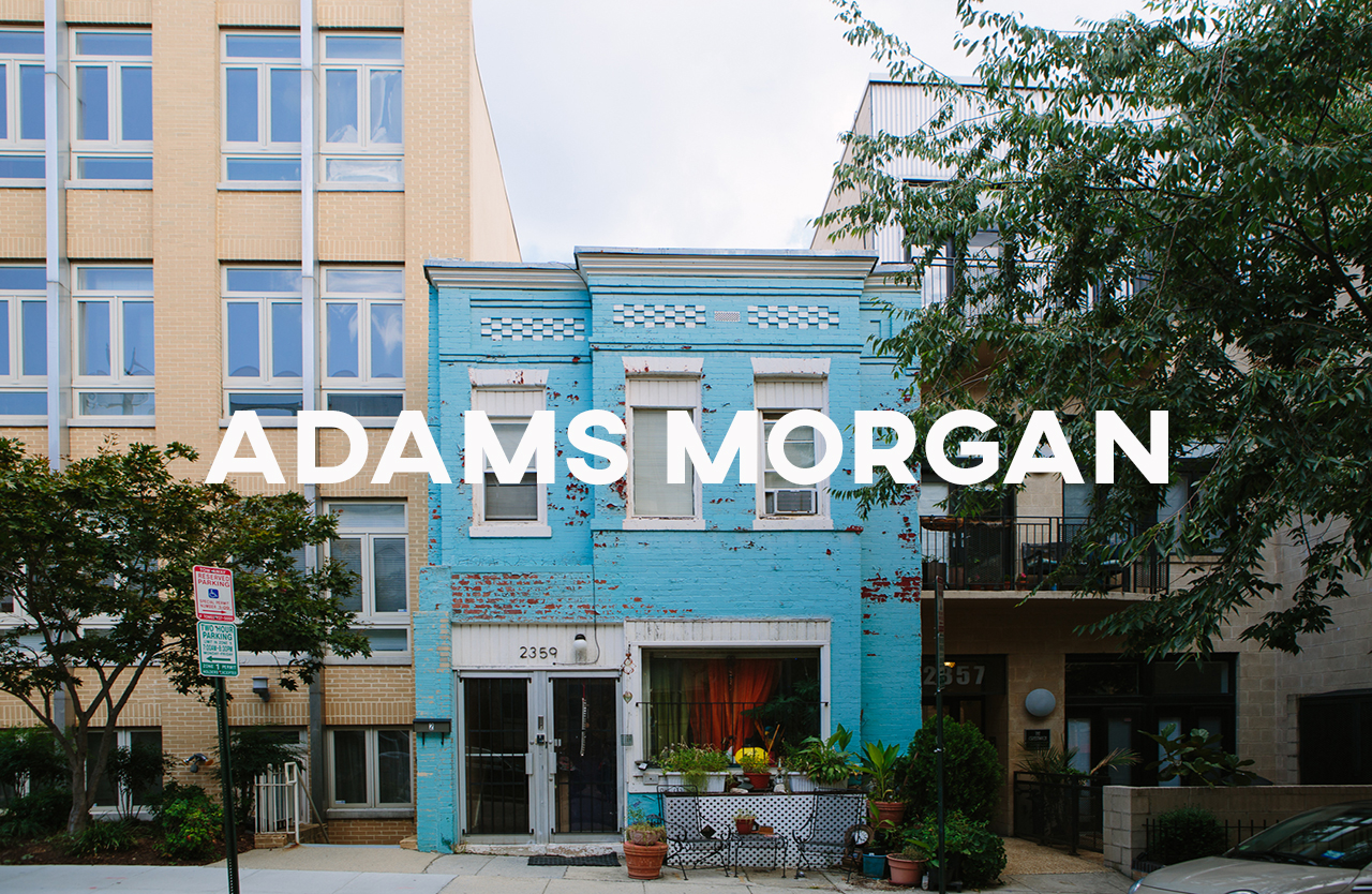 Adams Morgan - One of DC's culturally diverse areas with real international flare