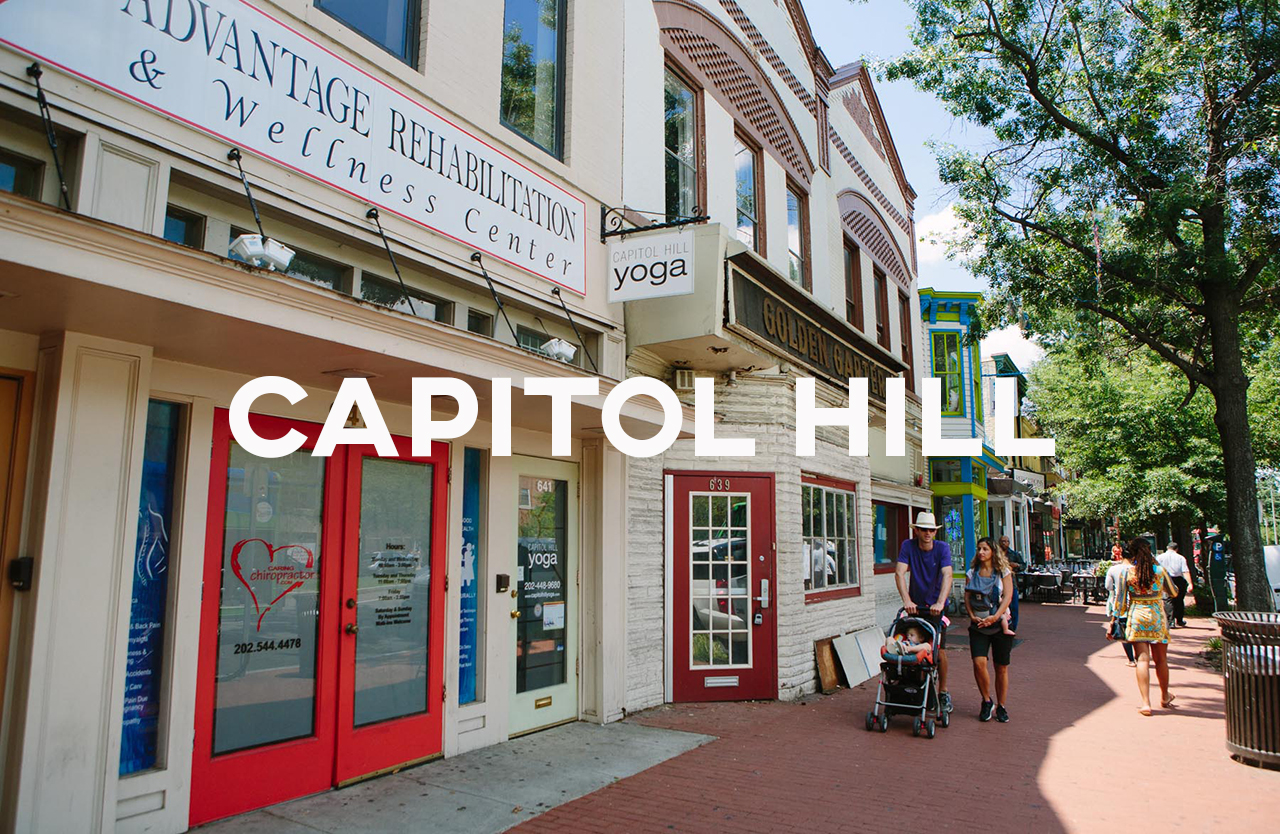 Capitol Hill - One of DC's oldest areas, full of history and politics