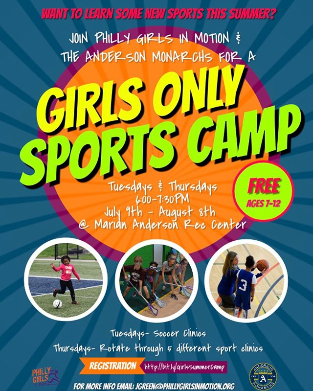 Girls only sports camp... ages 7-12. @theandersonmonarchs @phillygirlsinmotion #girlsplay