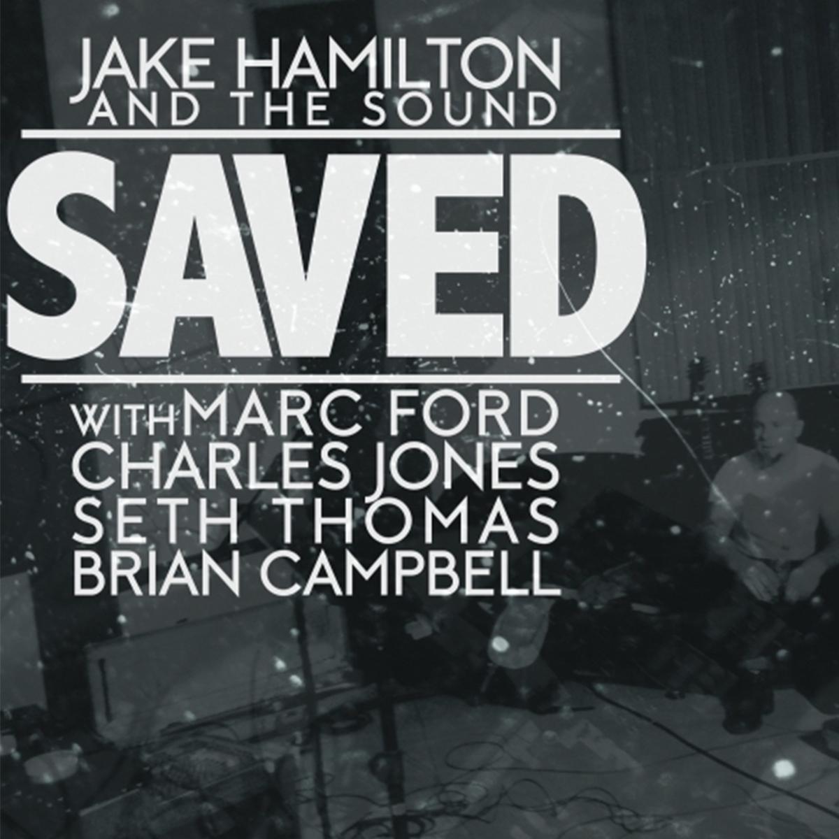 Jake Hamilton Music Saved.jpg