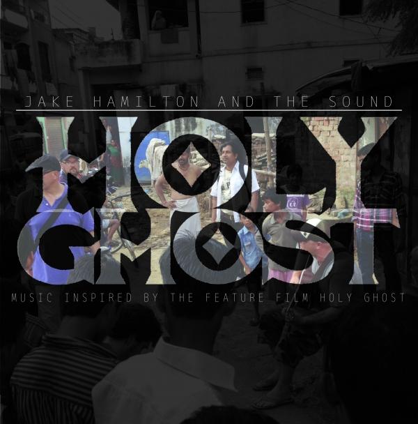 Jake Hamilton Music Holy Ghost.jpg