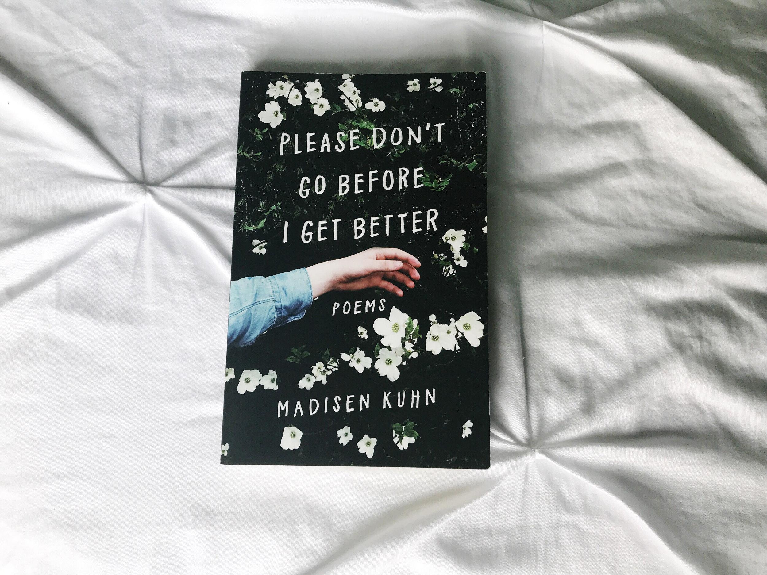 Please Don't Go Before I Get Better.jpg