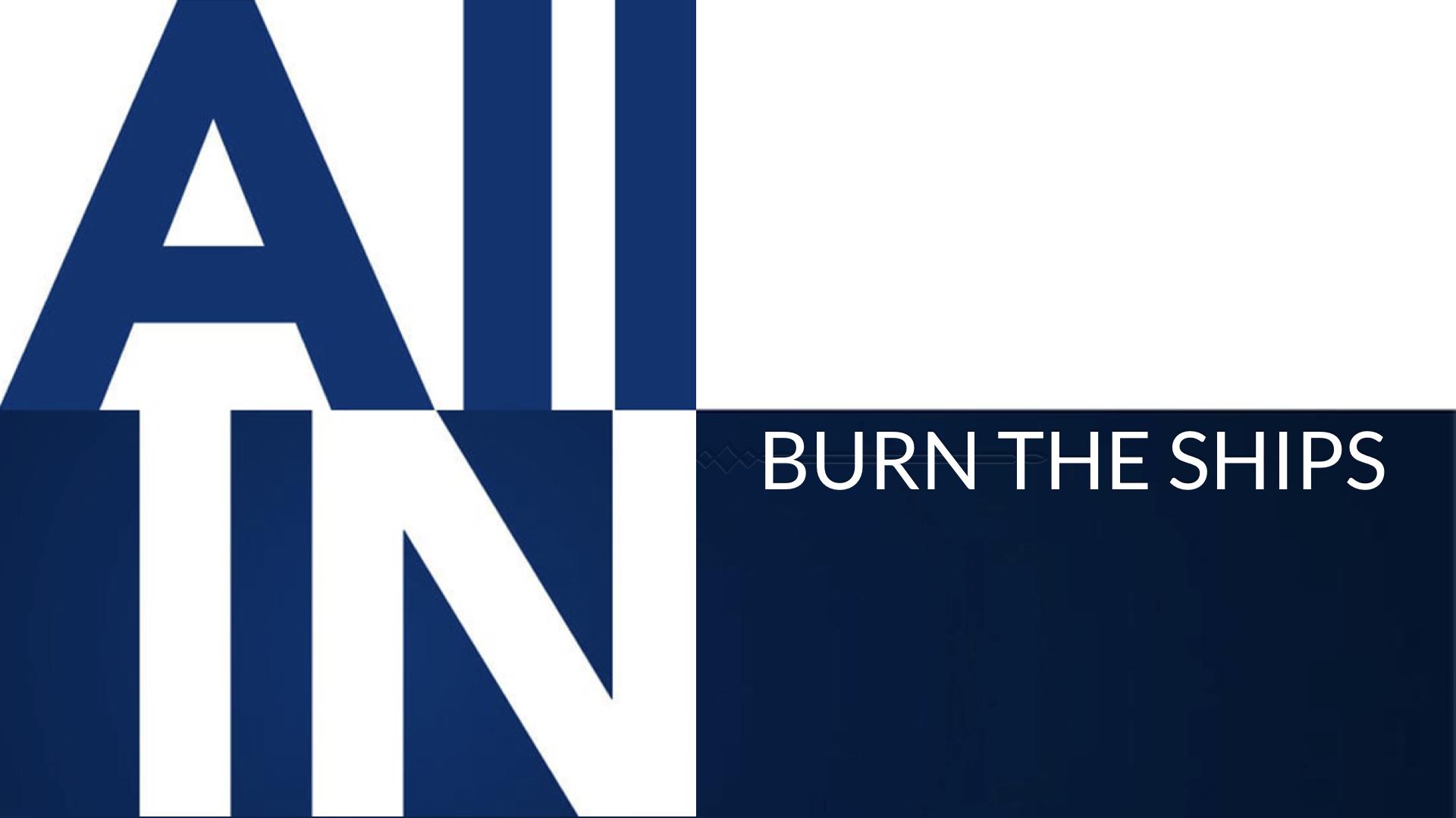 Burn the Ships.001.jpeg