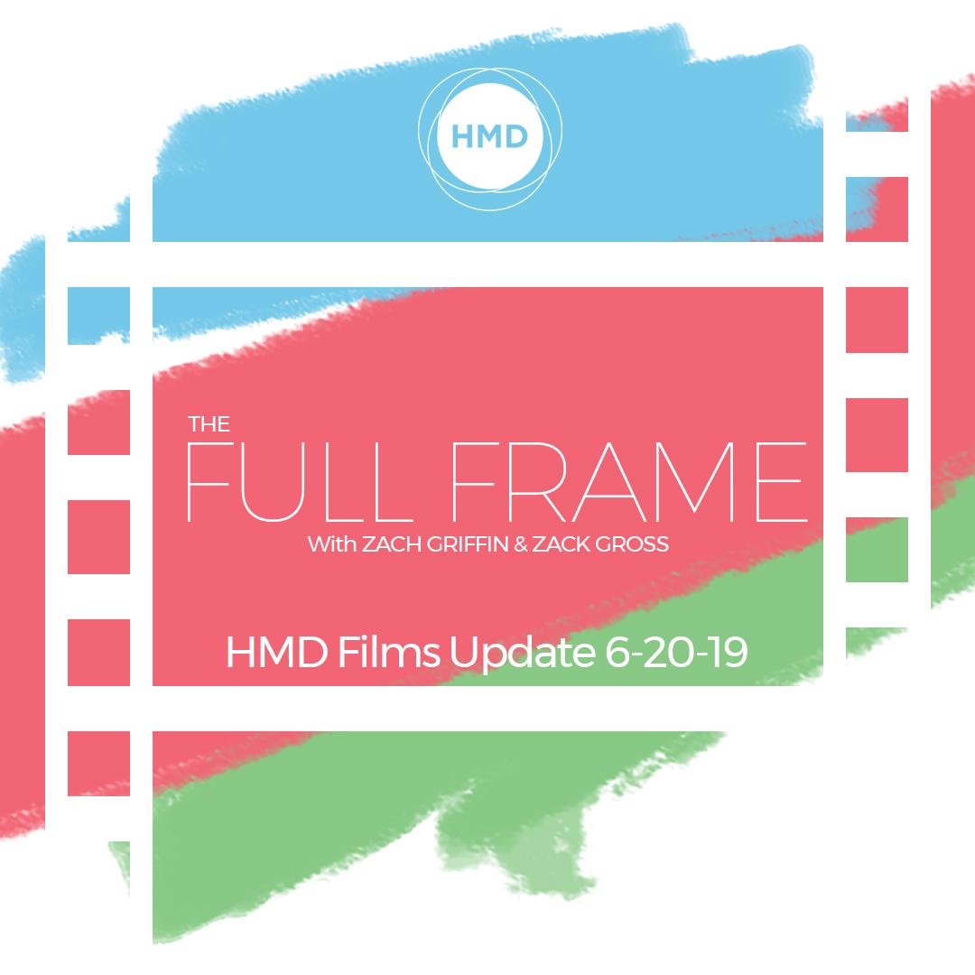 HMD Films Update 6-20-19.jpg