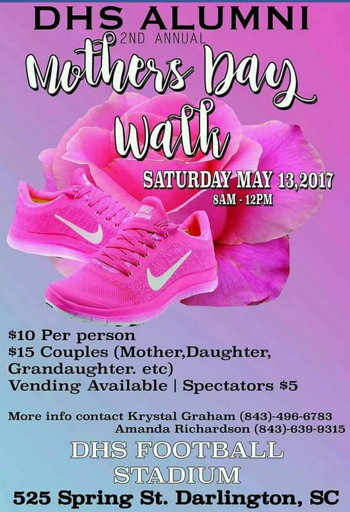 (Community Event)   Our first project for 2017 is the Mother's Day Walk hosted by Darlington High School Alumni on May 13, 2017 from 8:00am to 12:00pm