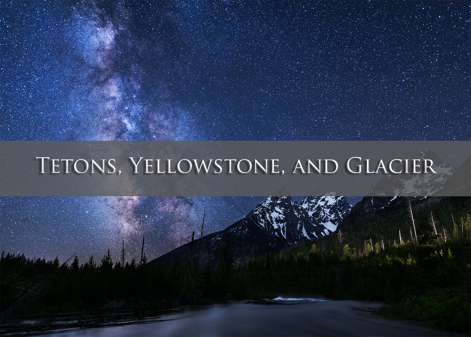 Grand Teton Nightscape_5x7.jpg