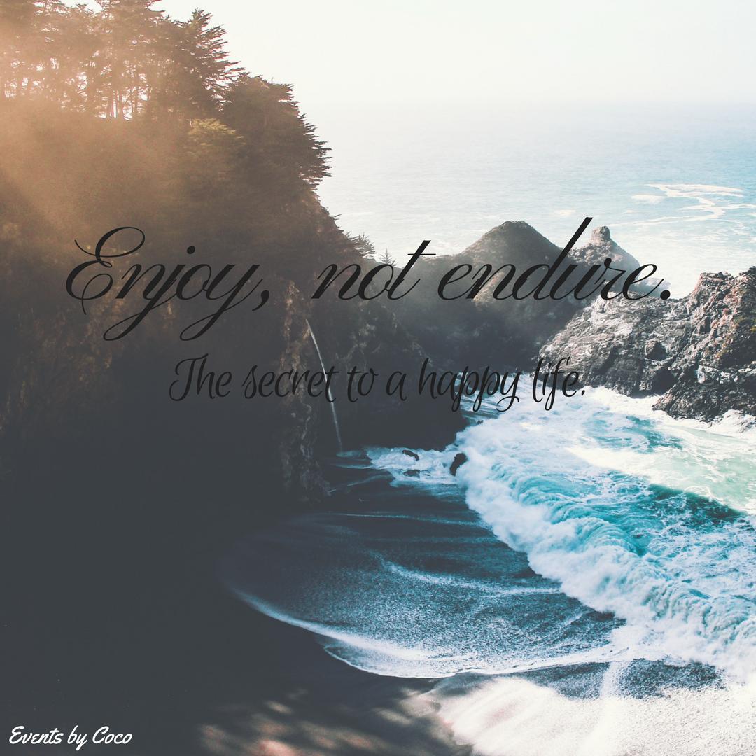 enjoy-not-endure