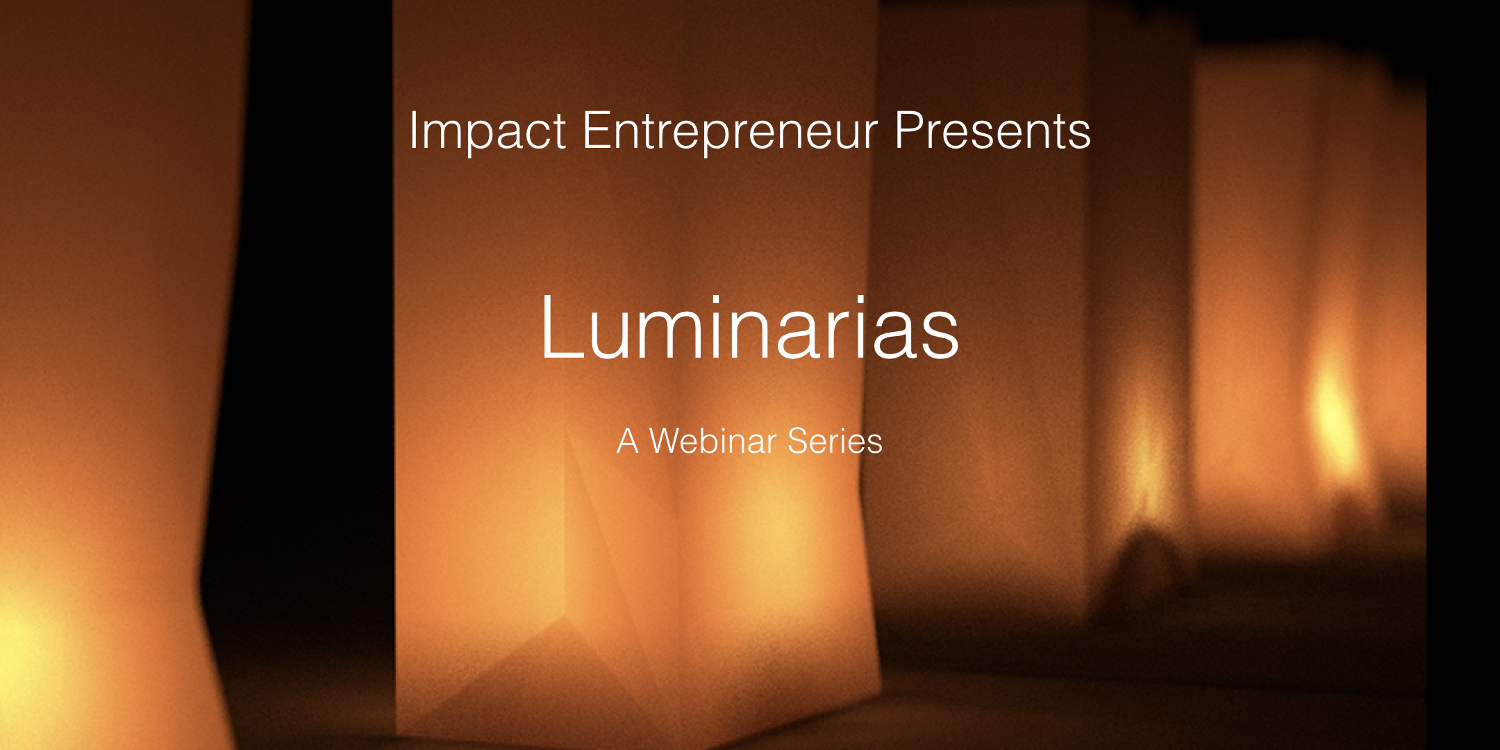 Luminaria Series Image Workbook.001.jpeg