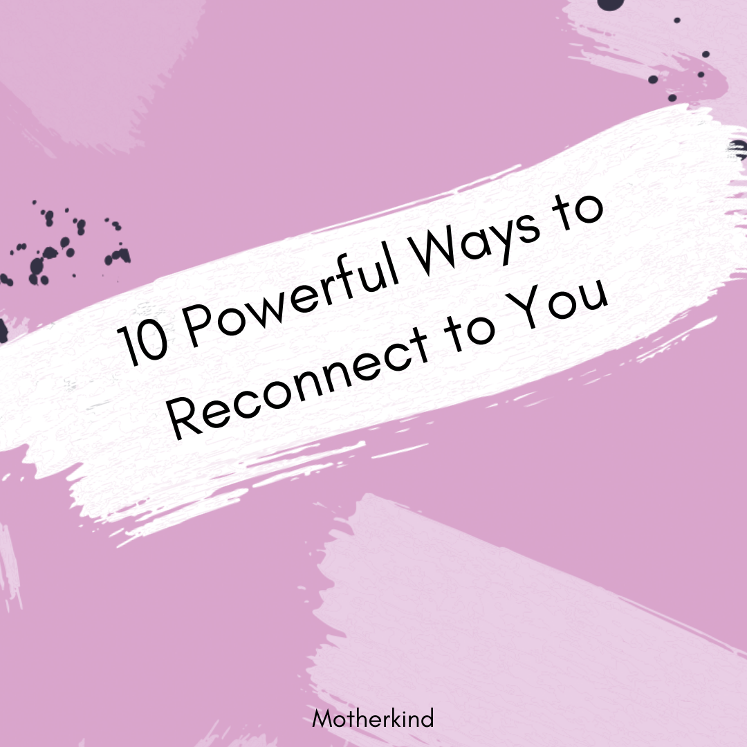 Copy of 10 ways to reconnect with you .png