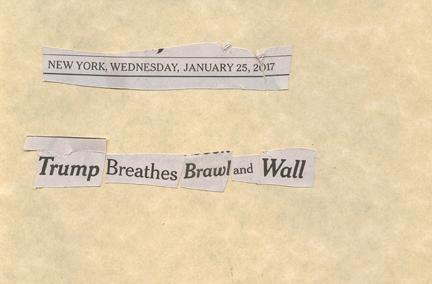 Jan. 25, 2017  Trump breathes brawl wallSMFL.jpg