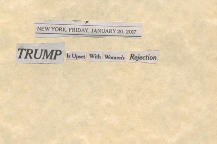 Jan. 20, 2017 Trump upset with Women's RejectionSMFL.jpg