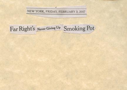 Feb. 3, 2017, Far Right's Never Giving Up Smoking PotSMALLFILE.jpg