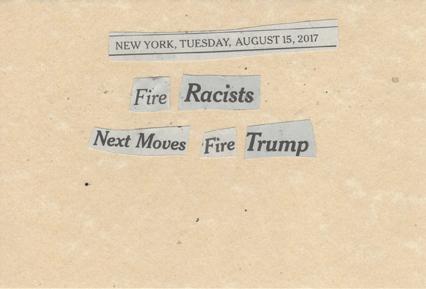 AUgust 15, 2017 Fire Racists Next Moves Fire Trump SMFL.jpg
