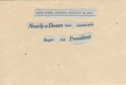 August 18, 2017 Nearly a Dozen Fans Sticking With Bogus Old President SMFL.jpg