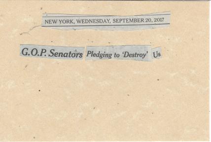 September 20, 2017 GOP Senators Pledging to Destroy Us SMFL.jpg