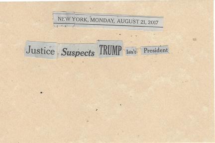 August 21, 2017 Justice Suspects Trump isn't President SMFL.jpg