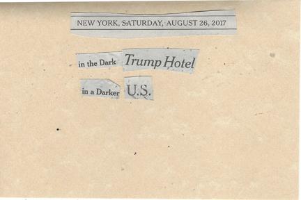 August 26, 2017 In the Dark Trump Hotel In a Darker US SMFL.jpg