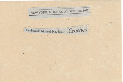 August 28, 2017 Keyboard? Mouse? No, Brain Crashes SMFL.jpg