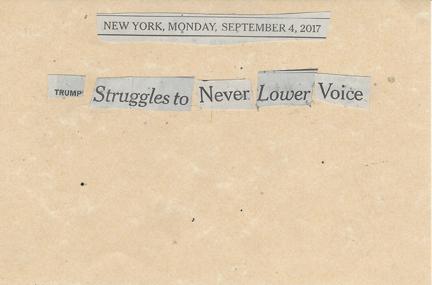 September 4, 2017Trump Struggles to Never Lower Voice SMFL.jpg