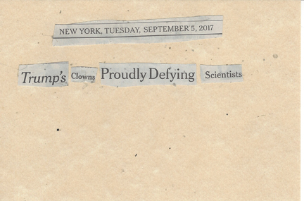 September 5, 2017 Trump's Clowns Proudly Defying Scientists SMFL.jpg