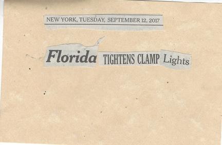 September 12, 2017 Florida Tightens Clamp Lights SMFL.jpg