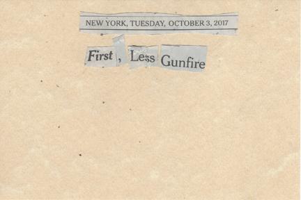October 3, 2017 First, Less Gunfire SMFL.jpg