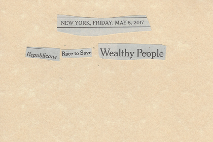 May 05, 2017 Republicans race to Save Wealthy People SMFL.jpg