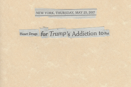 May 25, 2017 Heart Drugs for Trump's Addiction to FatSMFL.jpg