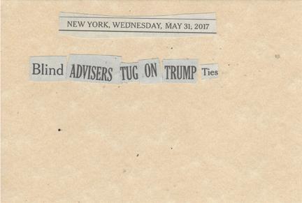 May 31, 2017 Blind Advisors Tug on Trump Ties SMFL.jpg