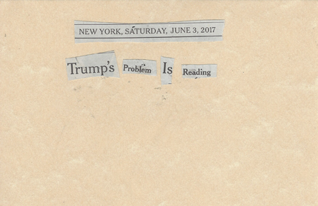June 3, 2017 Trump Problem is Reading SMFL.jpg