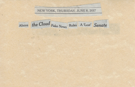 June 8, 2017 Above the Clouds Fake News Rules a Lost Senate SMFL.jpg