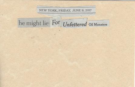 June 9, 2017 He Might Lie for Unfettered Oil Monsters SMFL.jpg