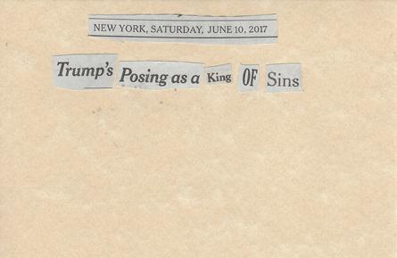 June 10, 2017 Trump's Posing as a King of Sins SMFL.jpg