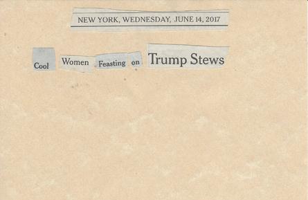 June 14, 2017 Cool Women Feasting on Trump Stews SMFL.jpg