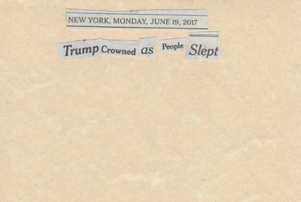 June 19, 2017 Trump Crowned as People Slept SMFL.jpg