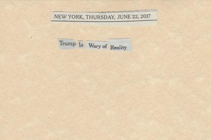 June 22, 2017 Trump is Wary of Reality SMFL.jpg