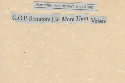 July 5, 2017 GOP Senators Lie More than VotersSMFL.jpg