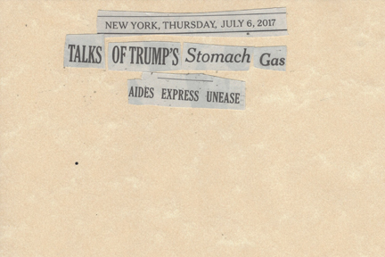 July 6, 2017 Talks of Trump's Stomach Gas Aides Express Unease SMFL.jpg
