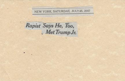 July 15, 2017 Rapist says he too met with Trump JrSMFL.jpg