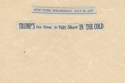July 26, 2017 Trump's Hot Thing is Very Short in the Cold2017.jpg