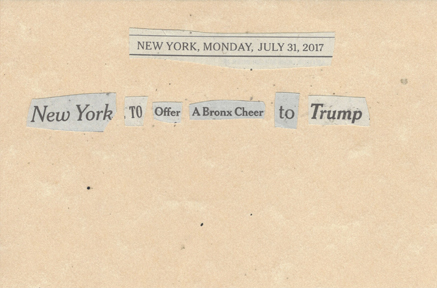 July 31, 2017 New York To Offer a Bronx Cheer toTrumpSMFL.jpg