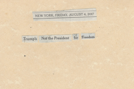 August 4, 2017, Trump's Not the President for Freedom SMFL.jpg